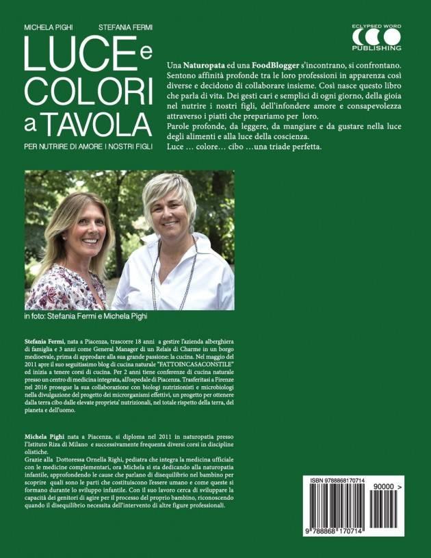 Fiorenzuola SABATO 21/9 Presentazione del libro LUCE E COLORI A TAVOLA di Michela Pighi e Stefania Fermi