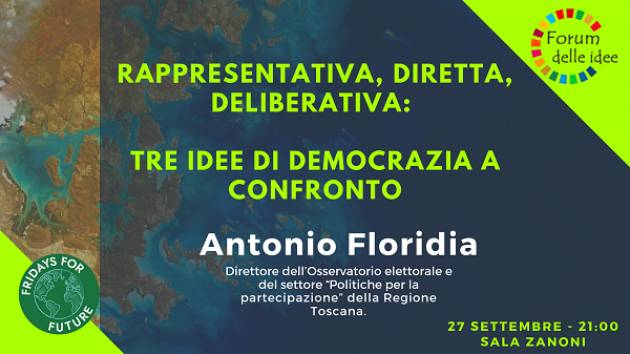 Forum delle Ideee Cremona Incontro  Rappresentativa, diretta, deliberativa: tre idee di democrazia a confronto.