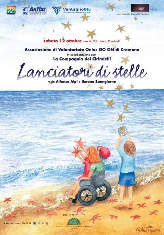Cremona Teatro Ponchielli i' Lanciatori di stelle' con Anffas  sabato 12 ottobre
