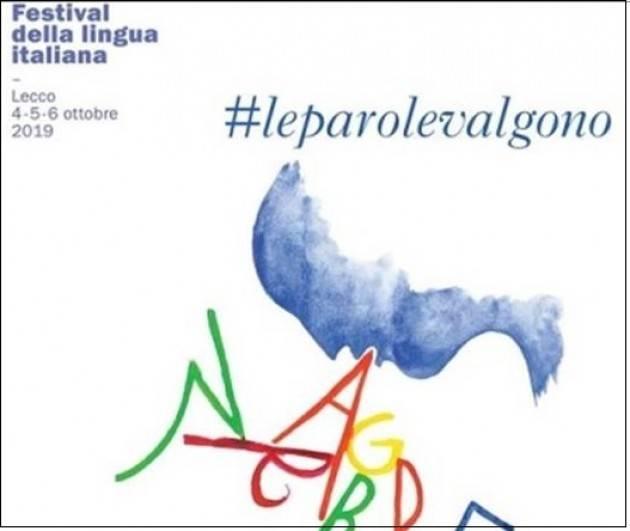 Lecco #leparolevalgono Festival della lingua italiana dal 4 al 6 ottobre