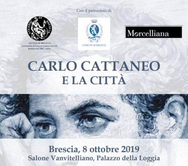 CONVEGNO 'CARLO CATTANEO E LA CITTÀ' MARTEDÌ 8 OTTOBRE DALLE 9.15 NEL SALONE VANVITELLIANO DI PALAZZO LOGGIA
