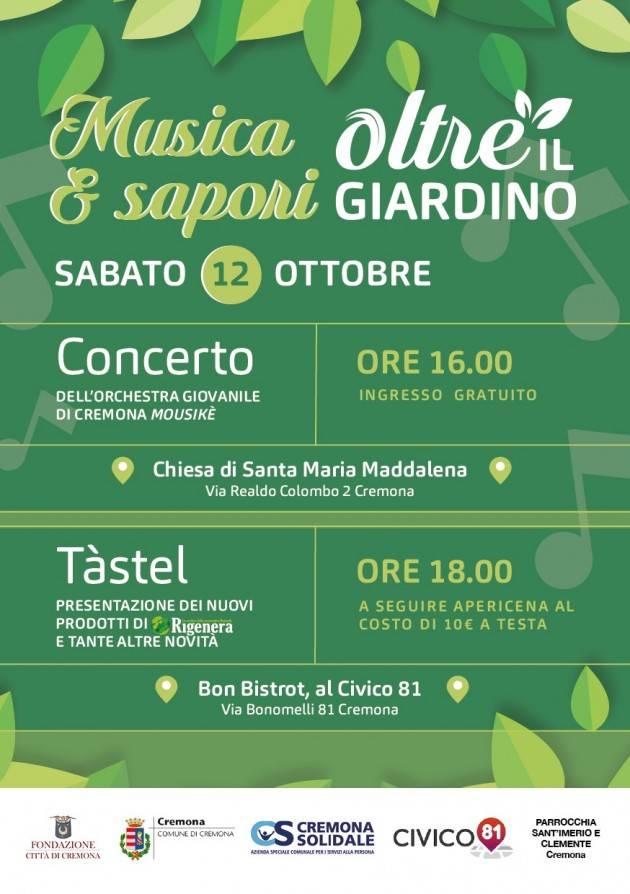 Fondazione Città di Cremona Oltre il Giardino  Musica & Sapori sabato 12 ottobre 2019