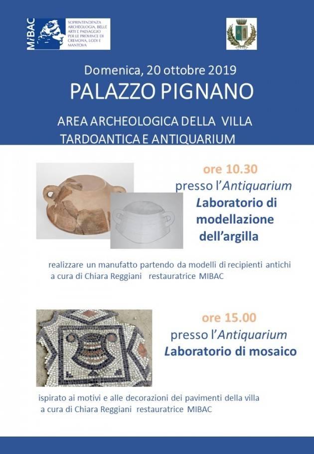 Palazzo Pignano (Cremona)  - Area Archeologica. Domenica 20 ottobre i due laboratori