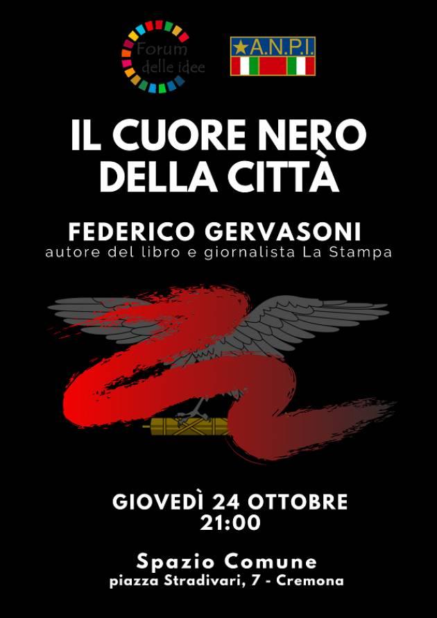 Cremona Forum delle Idee Il 24 ottobre  Presentazione libro 'Il Cuore nero della città' di Federico Gervasoni