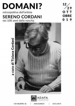 Cremona ADAFA Sabato 12 inaugurazione mostra retrospettiva di Sereno Cordani