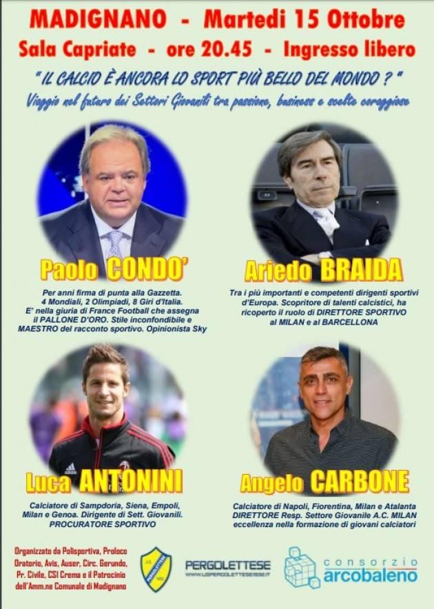 Madignano , Cremona Associazioni unite per un convegno sul futuro del calcio Incontro del 15 ottobre