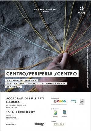 CENTRO/PERIFERIA/CENTRO STATI GENERALI DELL'ARTE E DELLA FORMAZIONE ARTISTICA