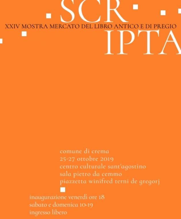 Crema Scripta  XXIV Mostra e Mercato del Libro Antico e di Pregio 25-27 ottobre 2019