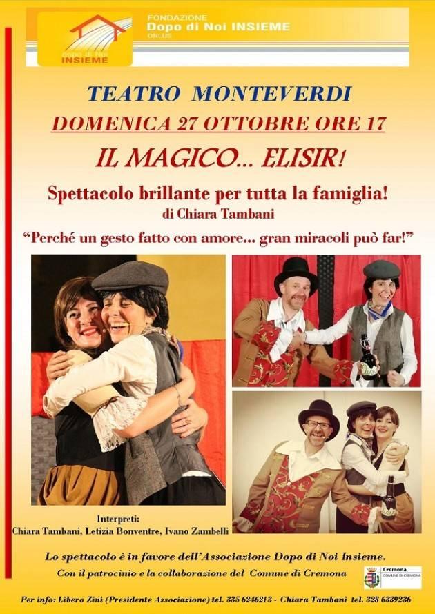 Cremona 27 ottobre – 'Il magico Elisir' di Chiara Tambani per la Fondazione 'Dopo di noi: INSIEME'