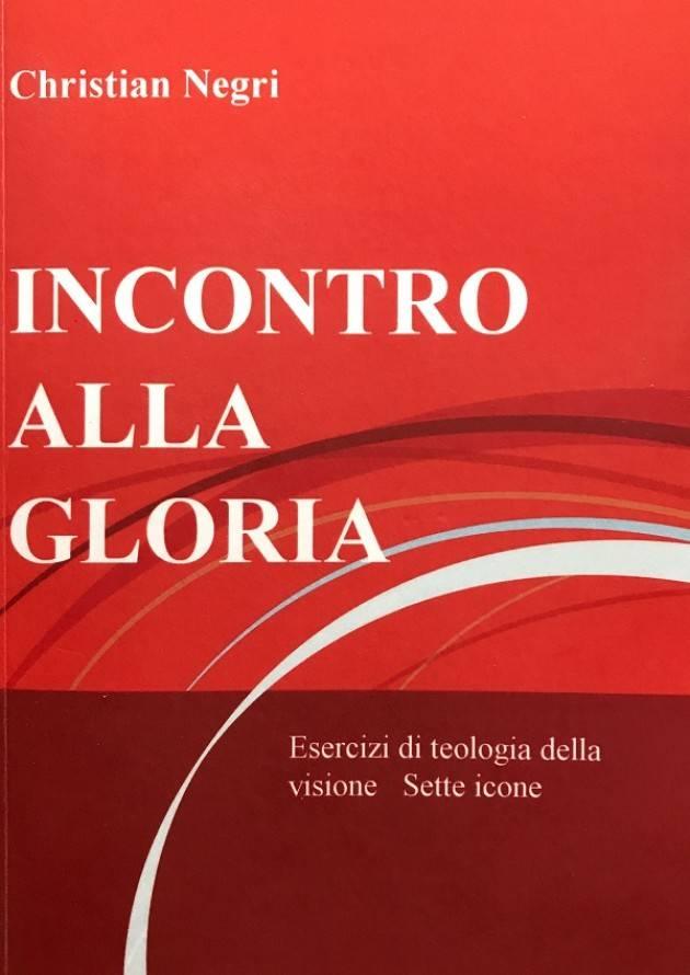 Libreria del Convegno Cremona Christian Negri presenta il suo libro, 'Incontro alla Gloria il 26/10 ore 17.30