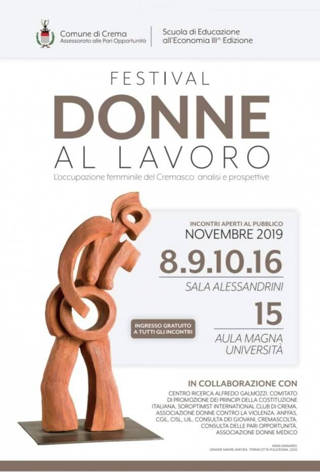 Crema FESTIVAL DONNE AL LAVORO  Nei giorni 8-9-10-15-16-22 novembre