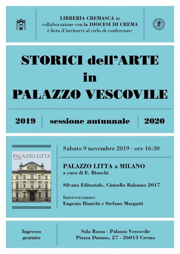 Crema Conferenza: Storici dell'arte in Palazzo Vescovile: Palazzo Litta a Milano sabato 9 novembre