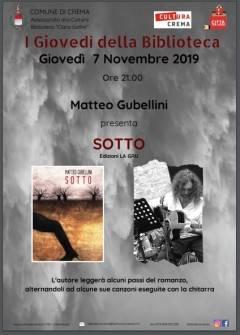 Crema Continua la rassegna I Giovedì della Biblioteca Presentazione del libro Sotto di Matteo Gubellini