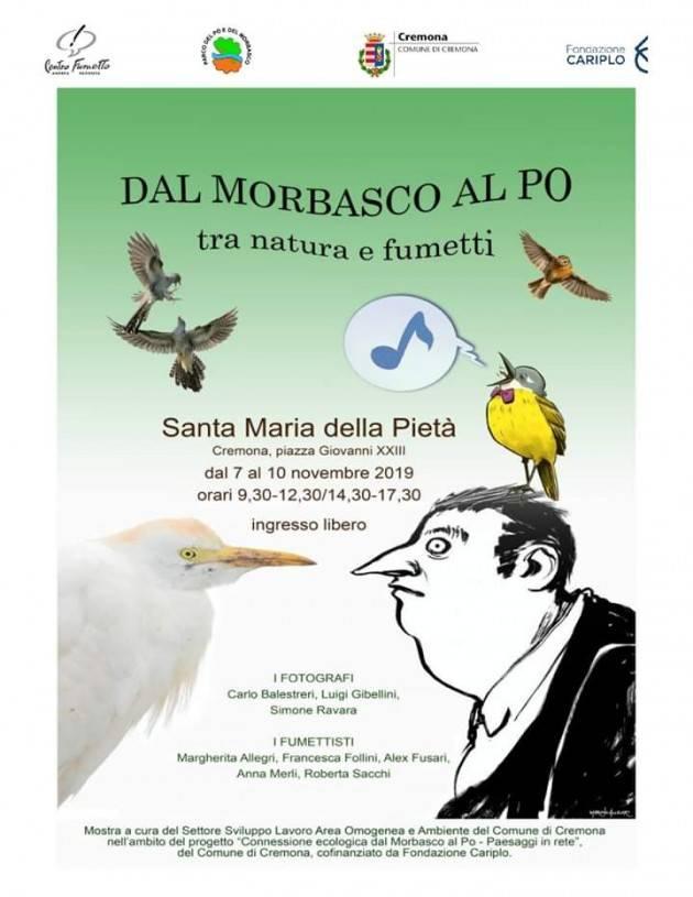 Cremona In S. Maria della Pietà la mostra Dal Morbasco al Po tra natura e fumetti