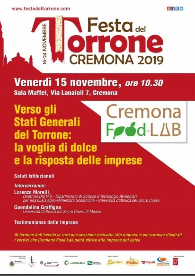 Cremona VERSO GLI STATI GENERALI DEL TORRONE: LA VOGLIA DI DOLCE E LA RISPOSTA DELLE IMPRESE