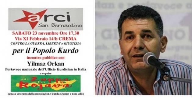 A Crema Un appuntamento da non perdere. Incontro con Yilmaz Orkan, Portavoce nazionale dell'Ufficio #Kurdistan