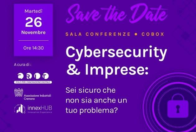 Evento Cybersecurity & Imprese martedì 26 novembre al CRIT di Cremona