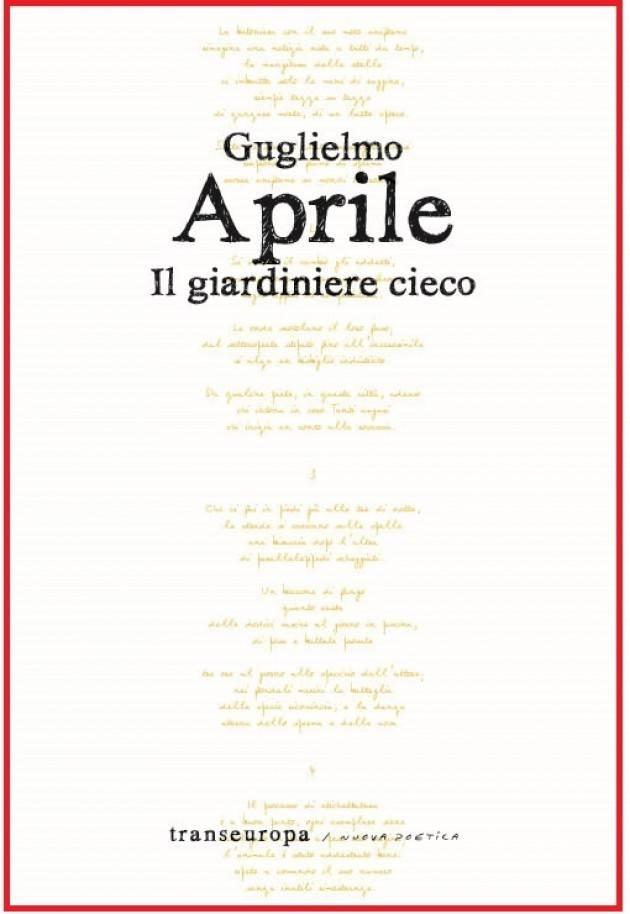 IL GIARDINIERE CIECO di Guglielmo Aprile Recensione di © Miriam Ballerini