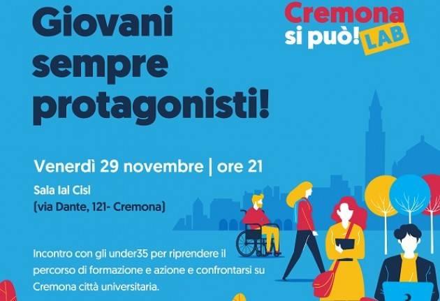 Cremona si può, giovani sempre protagonisti Venerdì incontro su retake e città universitaria