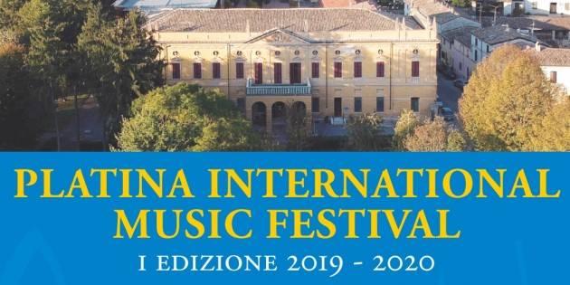 Piadena Drizzona Prende il via il PLATINA INTERNATIONAL MUSIC FESTIVAL – I EDIZIONE