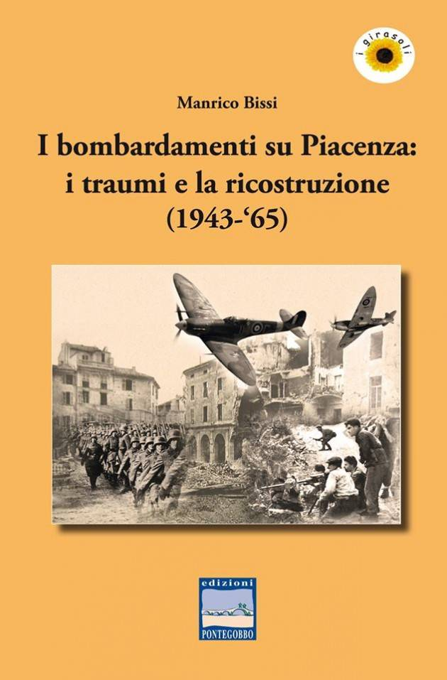 Il 29/11 presentazione volume di Manrico Bissi 'I bombardamenti su Piacenza'