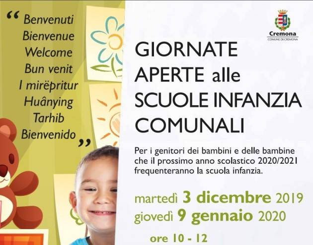 Cremona Open day nelle scuole infanzia comunali .Il 3 dicembre 2019  e e poi il 9 gennaio 2020