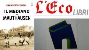 L'ECO LIBRI - Il mediano di Mauthausen