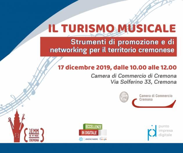 IL TURISMO MUSICALE incontro il 17 dicembre organizzato dalla Camera Commercio Cremona
