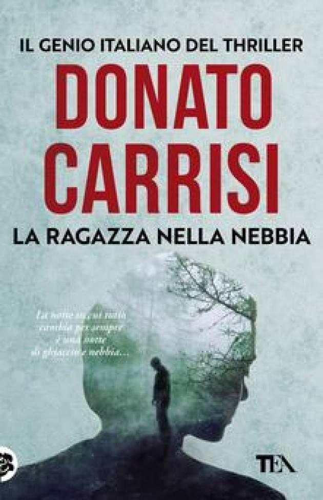 Recensione del libro LA RAGAZZA NELLA NEBBIA  di Donato Carrisi  © Miriam Ballerini