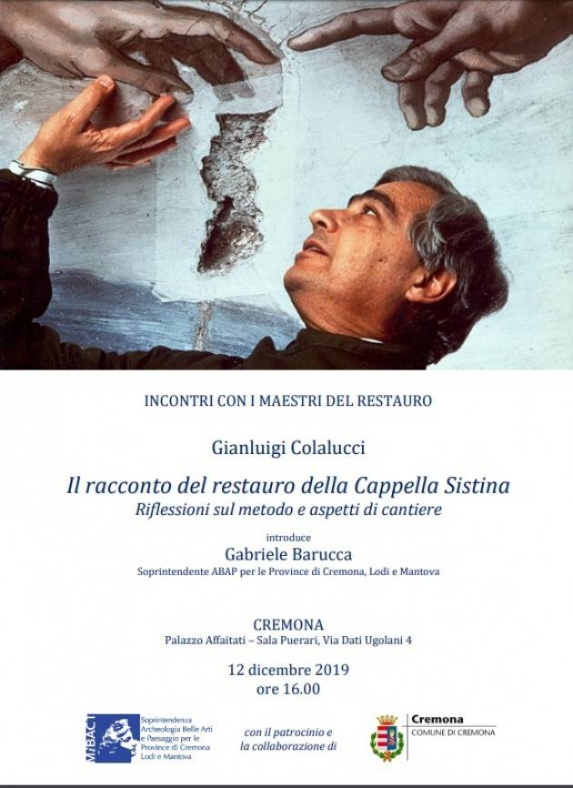 Cremona IL RACCONTO DEL RESTUARO DELLA CAPPELLA SISTINA. RIFLESSIONI SUL METODO E ASPETTI DI RESTUARO