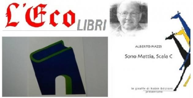 L'ECO LIBRI - Sono Mattia, Scala C