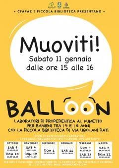 Centro Fumetto Pazienza Cremona TORNA IL LABORATORIO BALLOON! PROSSIMO APPUNTAMENTO SABATO 11 GENNAIO 2020