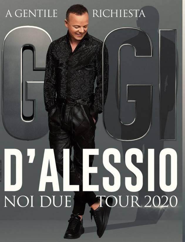 GIGI D'ALESSIO  'NOI DUE TOUR 2020' domenica 29 marzo 2020 (ore 21.00) al Teatro Ponchielli di Cremona