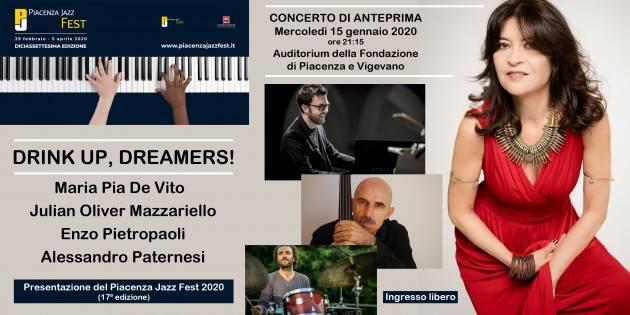 CONCERTO DI ANTEPRIMA  PIACENZA JAZZ FEST 2020 'Drink up, Dreamers!'  Maria Pia De Vito Quartet