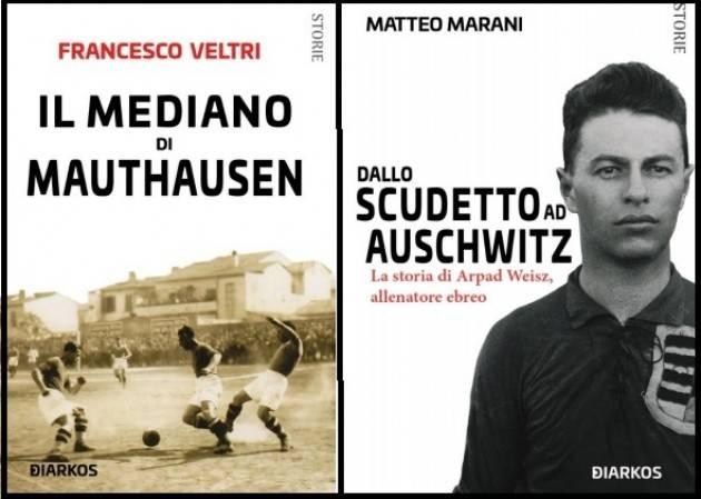 27 Gennaio - Giornata della Memoria Due libri per non dimenticare su  Vittorio Staccione e Arpad Weisz