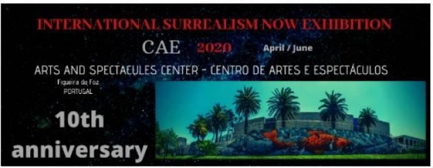 Surrealism Now al CAE in Portogallo 10 ° anniversario dell'Esposizione Internazionale