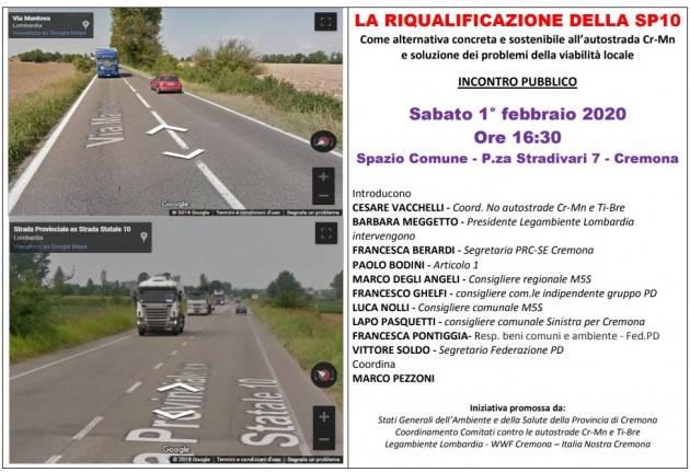 No Autostrada CR-MN SI alla riqualificazione SS10 - incontro pubblico il 1° febbraio a Cremona