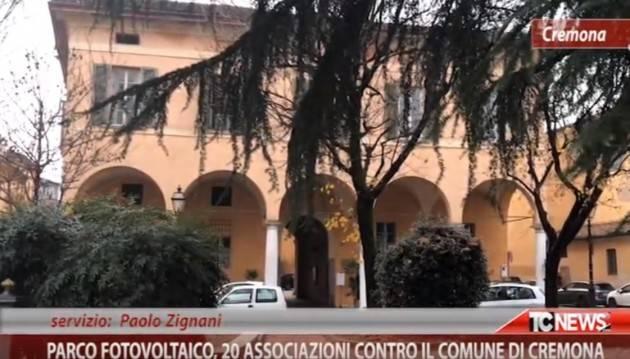 Parco fotovoltaico, 20 associazioni contro il Comune di Cremona | Paolo Zignani (Video)