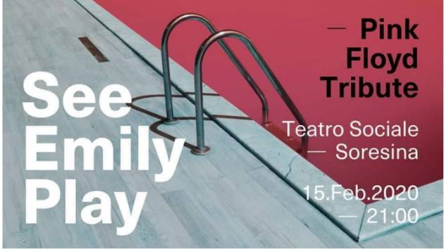 Pink Floyd Tribute dei See Emily Play,  15 febbraio al Teatro Sociale di Soresina.