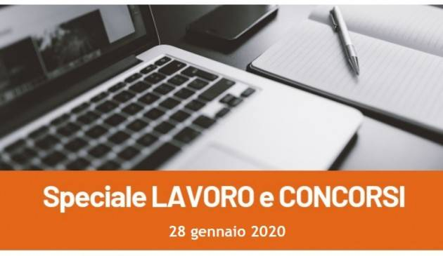 Informa Giovani Cremona SPECIALE LAVORO E CONCORSI del 28 gennaio 2020