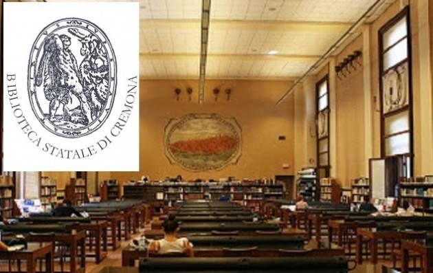 La BIBLIOTECA STATALE Cremona e il suo PATRIMONIO nella storia. Incontro  indetto dalla D. Alighieri il