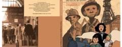 Presentato a Bruxelles il fumetto ''Una storia importante. 70 anni di immigrazione italiana in Belgio e oltre''