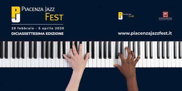 PIACENZA JAZZ FEST  DAL 29 FEBBRAIO AL 5 APRILE 2020