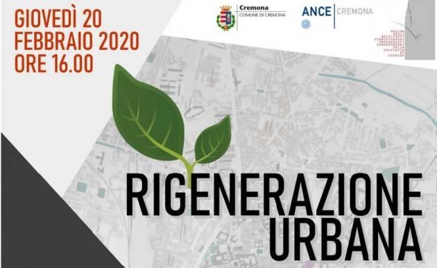 Cremona Convegno sulla rigenerazione urbana e territoriale alla luce della nuova legge regionale
