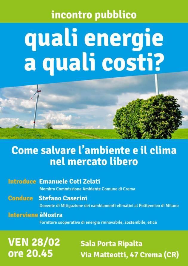 Crema Incontro pubblico: Quali energie a quali costi? Soluzioni praticabili su come spendere eticamente in fatto di energia