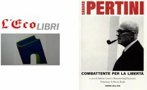 L'ECO LIBRI - Sandro Pertini, combattente per la libertà