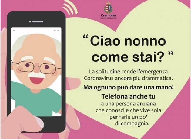 """Il Comune di Cremona lancia la campagna """"Ciao nonno come stai?"""""""