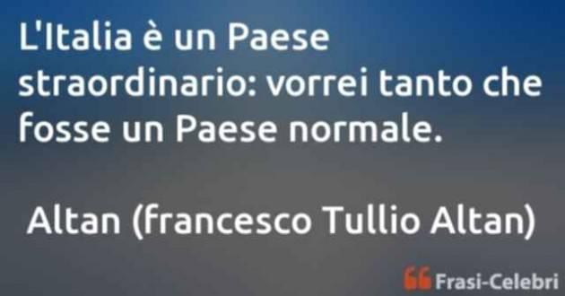 CERCHIAMO DI ESSERE UN PAESE NORMALE. Gerelli Sante  (Sinistra Italiana Gussola)
