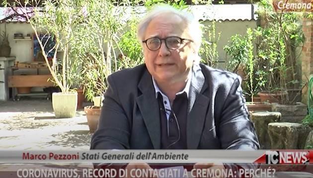 Coronavirus,  record di contagiati a Cremona: perchè? Ne parla Marco Pezzoni (Video)