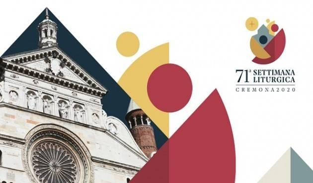Rinviata all'estate 2021 la 71esima Settimana Liturgica Nazionale in programma a Cremona